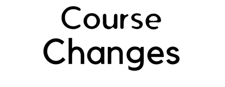 Level & Course Changes for Spring Semester